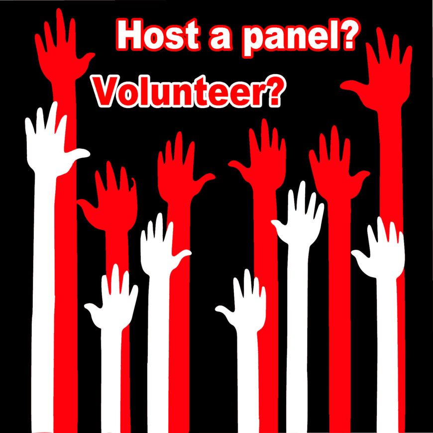 Panels & Volunteering Are Open!
